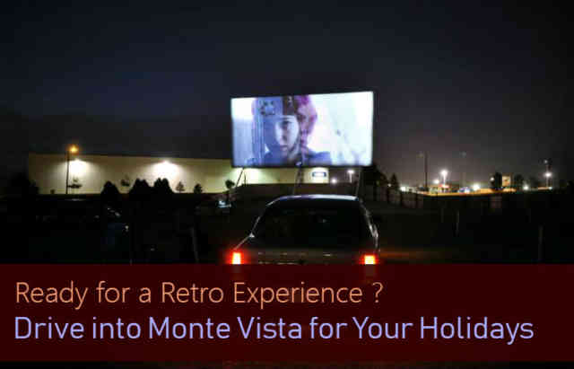 Drive Into Monte Vista For Your Holidays